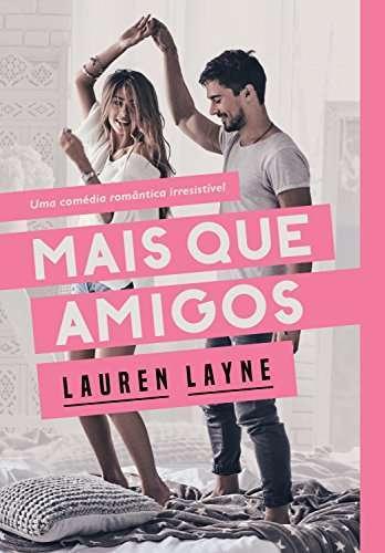 Imagem da Thumbnail para Mais que amigos por Lauren Layne