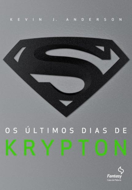 Imagem da Thumbnail para Os Últimos Dias de Krypton por Kevin J. Anderson