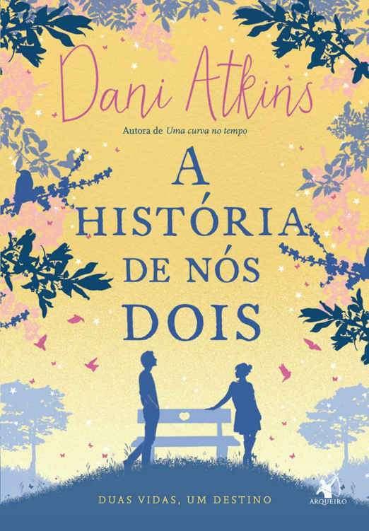 Imagem da Thumbnail para A História de Nós Dois por Dani Atkins