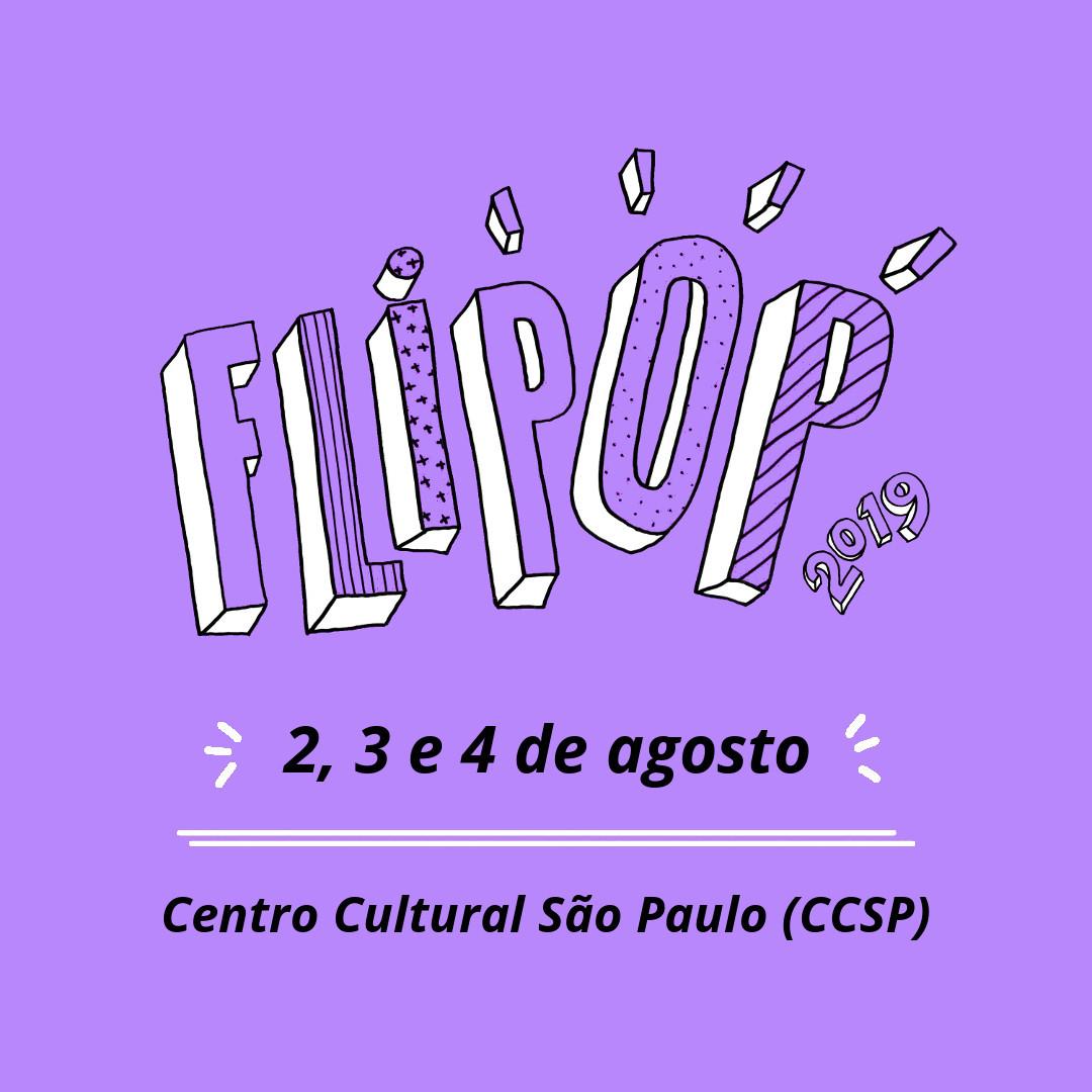 FLIPOP 2019: Festival literário acontece em agosto