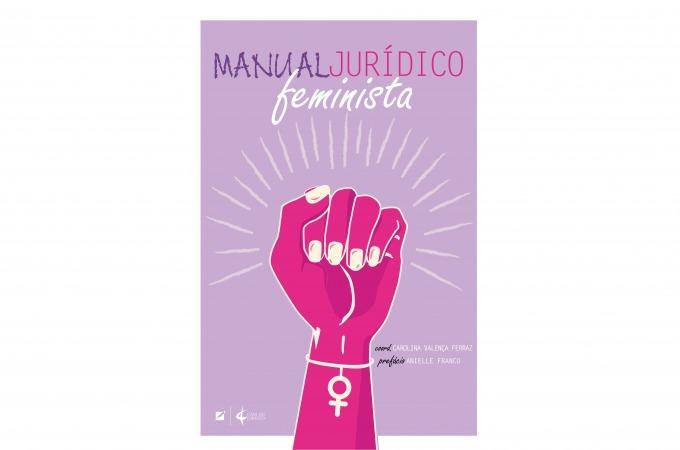 Manual Jurídico Feminista: você precisa ler esse livro!