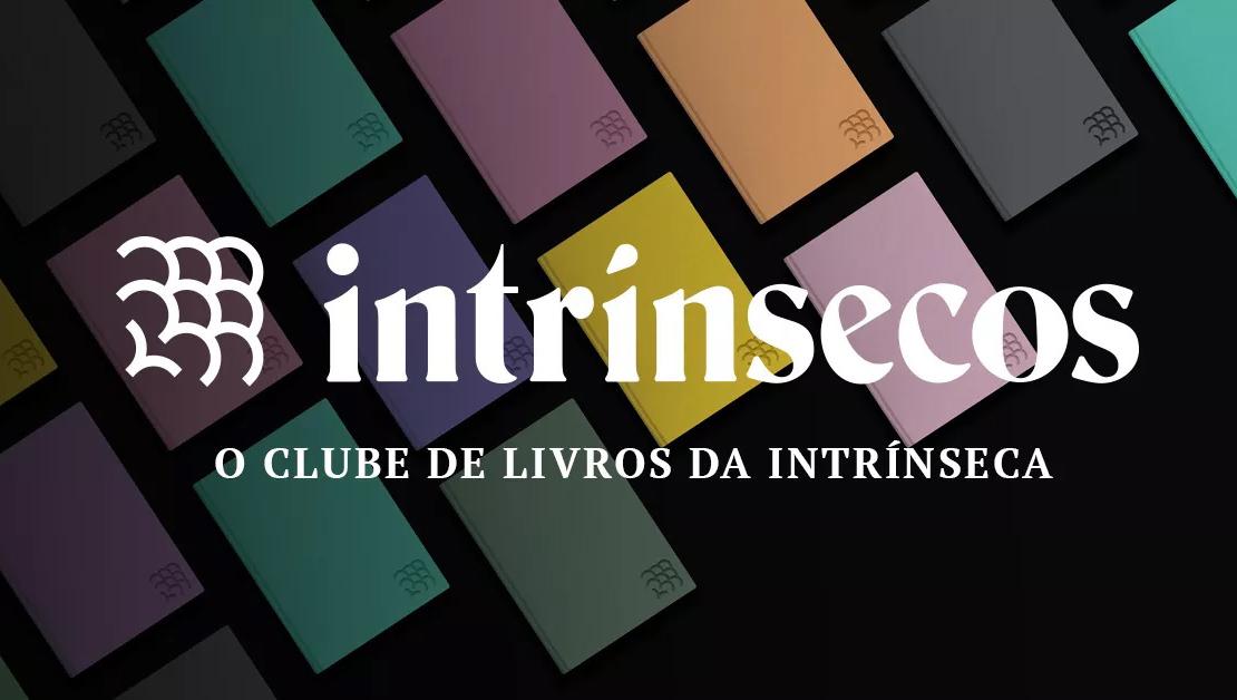 Intrínsecos: Razões para se tornar um membro do clube nesse mês!