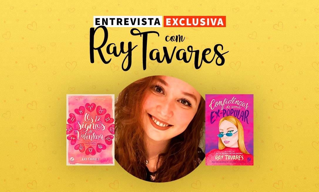 Entrevista exclusiva com Ray Tavares: novos projetos, lançamentos e muito mais!