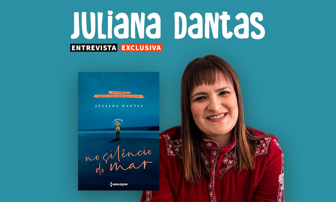 Entrevista exclusiva com Juliana Dantas: Conheça a autora e o seu novo livro!