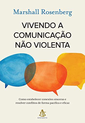 Imagem da Thumbnail para Vivendo a Comunicação Não Violenta